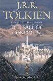 The Fall of Gondolin - J. R. R. Tolkien