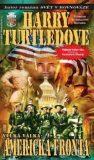 Velká válka: Americká fronta (defektní) - Harry Turtledove
