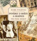 Povídky z Oděsy a odjinud - Mark Polevoj