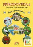 Přírodověda 4 – učebnice pro 4. ročník ZŠ, Čtení s porozuměním - 2. upravené vydání - Andrýsková Lenka