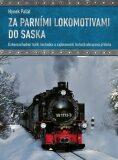 Za parními lokomotivami do Saska (defektní) - Hynek Palát