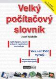 Velký počítačový slovník - Josef Nádběla