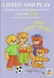 Listen and Play - Učebnice anglického jazyka 1.r. ZŠ 2.díl -