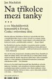 Na tříkolce mezi tanky (defektní) - Jan Macháček