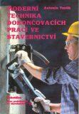 Moderní technika dokončovacích prací ve stavebnictví - SOBOTÁLES