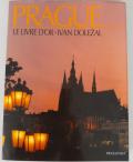 Prague Le Livre D'Or - francouzská verze - Ivan Doležal