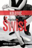 Kolotoč - Paulina Świst