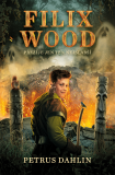 Filix Wood: Přežije ten nejslabší - Petrus Dahlin
