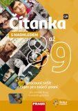 Čítanka s nadhledem 8 až 9 pro ZŠ a víceletá gymnázia - Pracovní sešit - Stuchliková Nela
