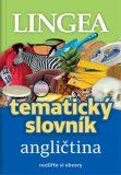 Tematický slovník - Angličtina - kolektiv autorů,