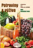 Potraviny a výživa – učebnice pro oborná učiliště Kuchařské práce - Marie Šebelová