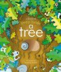 Peep Inside a Tree - Anna Milbourneová