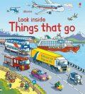 Look Inside Things That Go - Rob Lloyd Jones