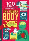 100 Things To Know About the Human Body - kolektiv autorů