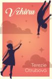 Vzhůru - Terezie Otrubová