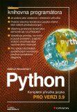 Python - Kompletní příručka jazyka pro verzi 3.9 - Rudolf Pecinovský
