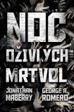 Noc oživlých mrtvol - antologie - Jonathan Maberry, ...