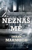 Neznáš mě - Mahmood Imran