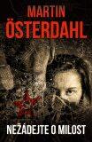 Nežádejte o milost - Martin Österdahl