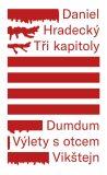 Tři kapitoly - Daniel Hradecký