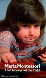 Discovery of the Child - Maria Montessori
