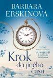 Krok do jiného času - To nejlepší z Barbary Erskinové - Barbara Erskinová