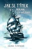 Jak se Týnek neplavil za hvězdami - Zdenka Češpírová