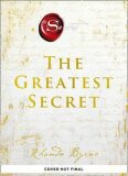 The Greatest Secret - Rhonda Byrne