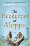 The Beekeeper of Aleppo - Lefteri Christ