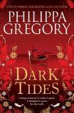 Dark Tides - Philippa Gregory