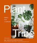 Plant Tribe - Šťastný život s rostlinami - Igor Josifovic, ...