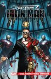 Tony Stark Iron Man Muž, který stvořil sám sebe - Dan Slott