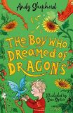 The Boy Who Dreamed of Dragons (The Boy Who Grew Dragons 4) - Shepherd Andy