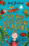 The Boy Who Grew Dragons (The Boy Who Grew Dragons 1) - Andy Shepherd