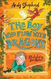 The Boy Who Flew with Dragons (The Boy Who Grew Dragons 3) - Shepherd Andy