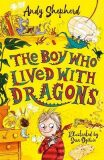 The Boy Who Lived with Dragons (The Boy Who Grew Dragons 2) - Shepherd Andy