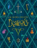Ikabog - Joanne K. Rowlingová