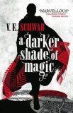 A Darker Shade of Magic - V. E. Schwab