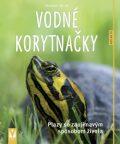 Vodné korytnačky - Ako na to - Hartmut Wilke