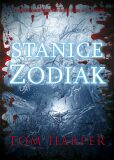 Stanice Zodiak (defektní) - Tom Harper