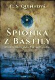 Špionka z Bastily - C. S. Quinnová