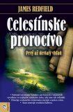 Celestínske proroctvo - James Redfield