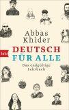 Deutsch für alle: Das endgültige Lehrbuch - Khider Abbas