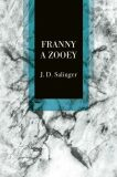 Franny a Zooey - David Jerome Salinger