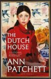 The Dutch House : Longlisted for the Women´s Prize 2020 - Ann Patchettová