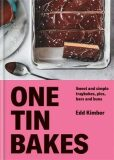 One Tin Bakes : Sweet and simple traybakes, pies, bars and buns - Kimber Edd