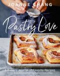 Pastry Love: A Baker´s Journal of Favorite Recipes - Chang Joanne