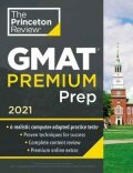 Princeton Review GMAT Premium Prep, 2021 : 6 Computer-Adaptive Practice Tests + Review and Techniques + Online Tools - Random House