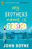 My Brother's Name is Jessica - John Boyne,