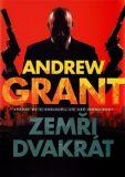 Zemři dvakrát (defektní) - Andrew Grant